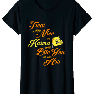 Bulldog Tshirt. Karma The bully dog!